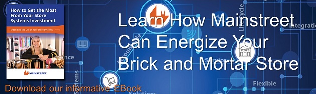Learn how Mainstreet can energize your brick and mortar store by downloading our EBook.